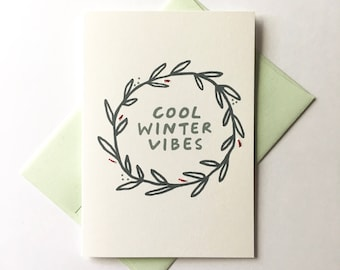 Cool Winter Vibes. Hand Stitched Greeting Card. Holiday Card / Christmas Card / Happy Whatever Card.