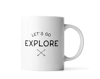 Let's Go Explore Mug | Travel Gift | Camping Mug | Girlfriend Gift  | Gift for Boyfriend Anniversary | Camping Gift | Outdoor Gift