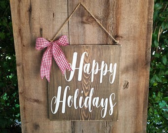 Rustic Happy Holidays Wood Sign. Rustic Christmas wood sign, Christmas sign, holiday door sign, happy holidays, rustic christmas decor