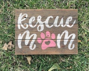 Rescue Mom, Dog sign, Dog lover sign, Pet sign, Dog decor, Pet Decor, Dog Rescue, Dog Lover gift, Dog gift, Pet gift, Dog fur sign, Love pet