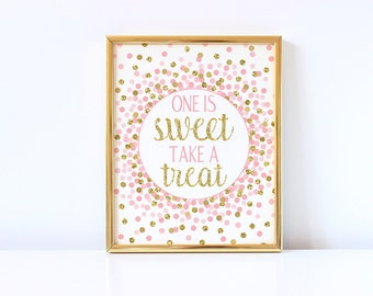 One Is Sweet Take A Treat Sign Printable 1st Birthday Party Favor Sign 1st Birthday Decor Pink And Gold Girl Birthday Party Decorations
