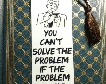 You can't solve the problem if the problem is your face. - Sarcastic Snarky bookmark - Funny bookmark - Meme bookmark - Insulting bookmark