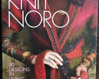 Knit Noro, 30 Designs in Living Color