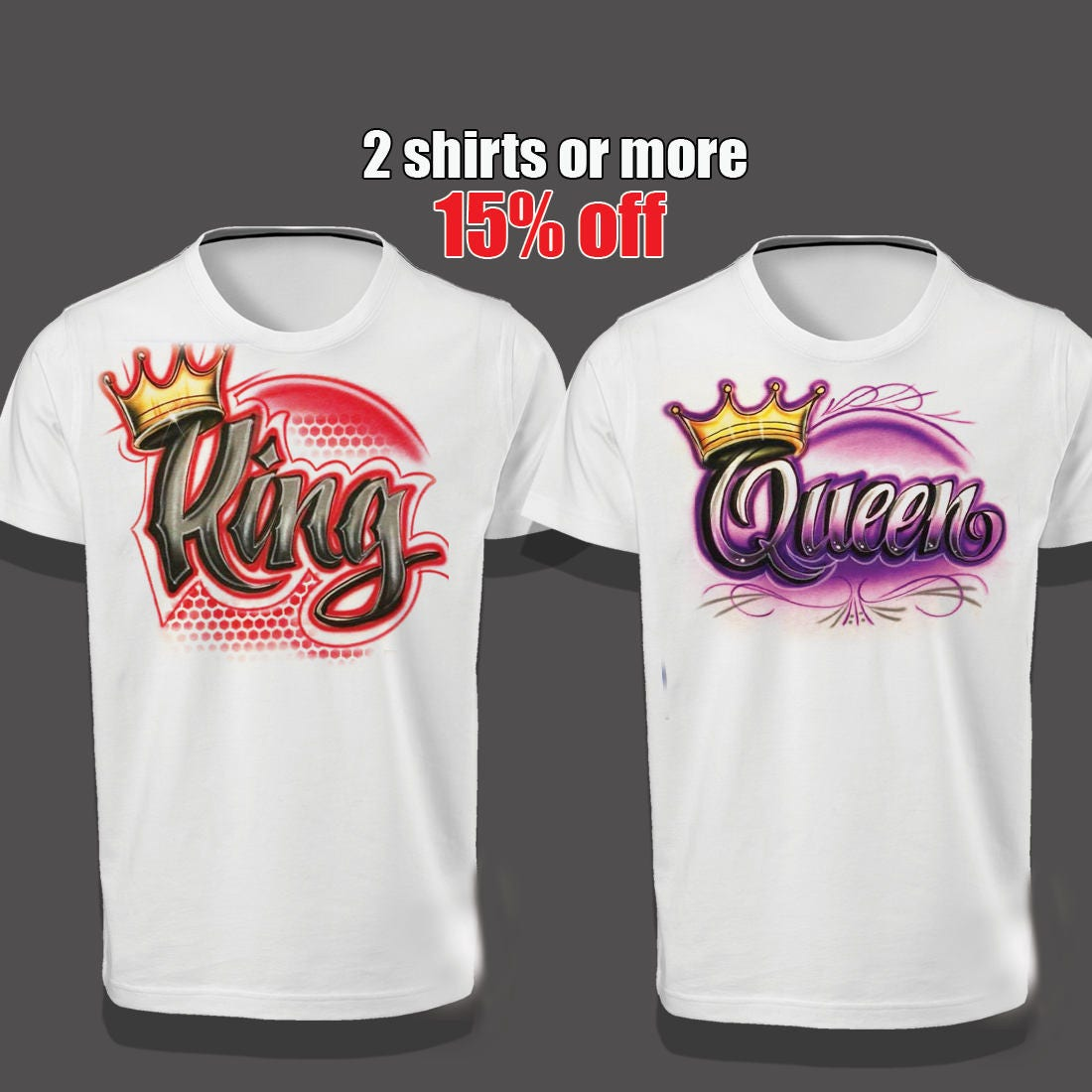 Airbrush t shirt king and queen shirt parchen pullover for Small quantity custom t shirts