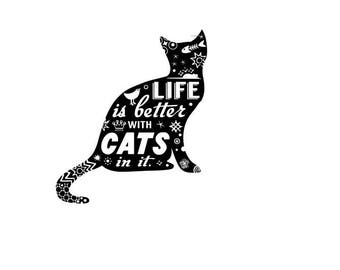 Life is Better with Cats in it SVG