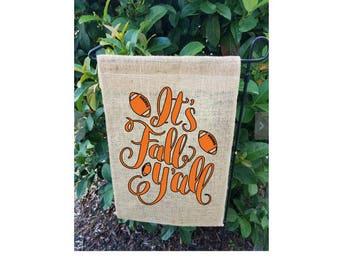 Fall Garden Flag| It's Fall Y'all| Football Garden Flag| Garden Flag| Happy Fall Y'all Garden Flag| NEXT DAY SHIPPING!