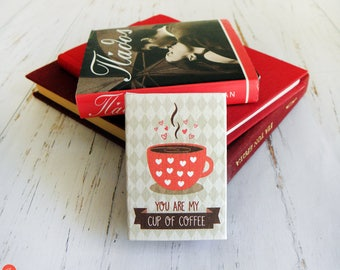 You Are My Cup Of Coffee, Matchbox Gift, Coffee Magnet, Cup Of Coffee Art, Matchbox Art, Miniature Art, Love Gift, Refrigerator Art Magnet,