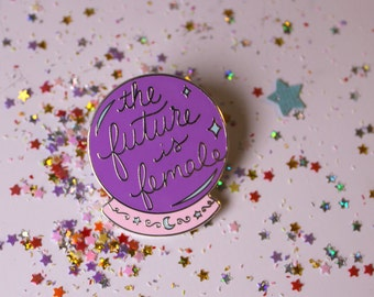The Future Is Female Enamel Pin, Crystal Ball Enamel Pin, Witchy Enamel Pin, Feminist Enamel Pin