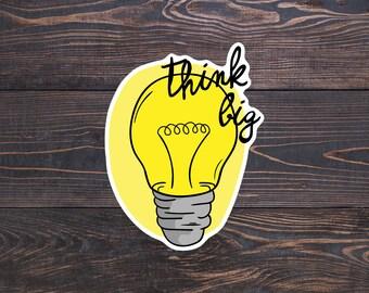 Think Big Light Bulb Sticker, College Student Gift, Motivation Sticker, Inspirational Laptop Stickers, Planner Creativity Decal, Think Sign