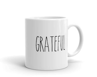 Grateful Coffee Mug | Farmhouse Mug | Gift for Her | Rae Dunn Inspired | Coffee Cup | Farmhouse Decor | Gift for Women | Gift Idea | Coffee