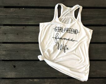 Girlfriend Fiance Wife, Just Married Shirts, Fiance Shirt, Honeymoon Shirts, Gift for Wife, Bride shirt, Wifey, Wedding Gift, Gift for Bride