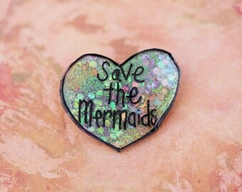 Believe in Magic Collection - Sparkly Save the Mermaids Pin