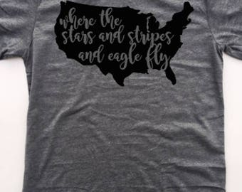 Where the stars and stripes and eagle fly, 4th of July shirt, Forth of july, Independence Day shirt, USA, Merica