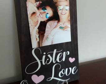 Sister Love Picture Frame.Sister Frame.Picture Frame.Sisters Gift Idea.Display Photos.Photo Hanger.Wall Decor.Sister Gift.Picture Frame.