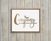 In Comes Company, Wall Art,  Printable Quote, Stephen Sondheim, Sondheim Quote, Broadway Quote, Instant Download, Digital Download