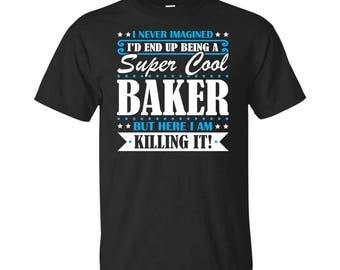 Baker, Baker Gifts, Baker Shirt, Super Cool Baker, Gifts For Baker, Baker Tshirt, Funny Gift For Baker, Baker Gift, Baker To Be Gifts
