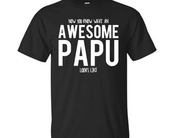 Papu Shirt, Papu Gifts, Papu, Awesome Papu, Gifts For Papu, Papu Tshirt, Funny Gift For Papu, Papu Gift, Papu To Be Gifts, Papu Present