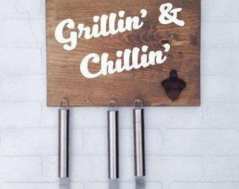 Grillin' & Chillin' Sign- Options Available