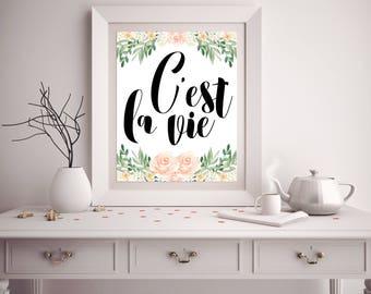 C'est La Vie, Frans citaat, vrouwen Printable Gift, Gift voor haar, mode kunst aan de muur, moderne Wall Art, Frans citeer afdrukken. Oorlog Decor, kunst aan de muur