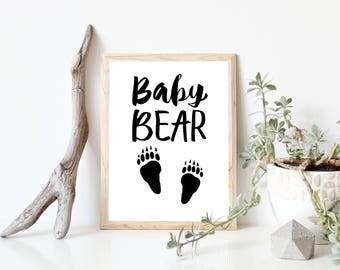 Baby Bear Print, Baby Bear Wall Art, Baby Bear Printable, Baby Bear Sign, Nursery Wall Art, Nursery Print, Wall Art Printable