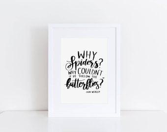 A5 'Why Spiders?' Print | Witch Wizard Magic Quote