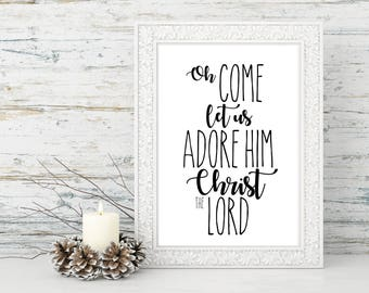 Instant Printable -Oh come let us adore him, Printable Download, Christmas print, Gold Foil, Bible Verse, Christmas Decor, Wall art, 8x10