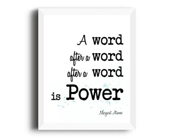 Writer gifts, teacher gifts, writing quote, a word after a word is power, gifts for writers, margaret atwood quote, office decor, classroom