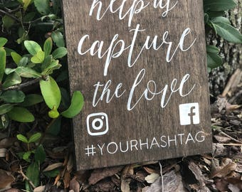Wedding Hashtag Sign Wood - Rustic Wedding Signs - Wood Wedding Signs - Share The Love - Capture The Love - Woodsy Wedding