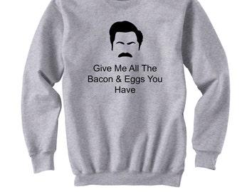 Ron Swanson Sweatshirt