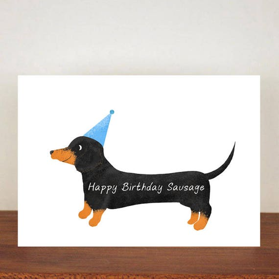 Happy Birthday Sausage Birthday Card Card Greeting Card