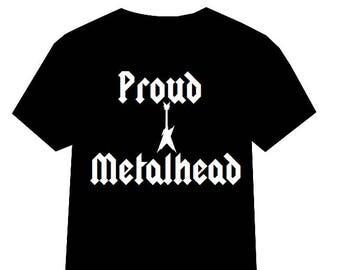Metalhead tshirt, Proud Metalhead tshirt, Heavy Metal, Heavy Metal tshirt, Guitar shirt, Death Metal Shirt, Black Metal shirt, I Love Metal