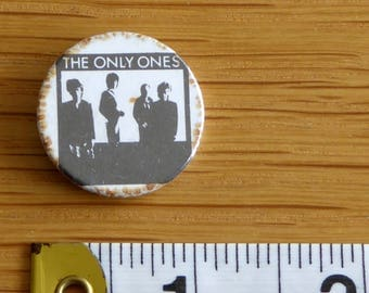 The Only Ones - PUNK ROCK Vintage 1970s Tin Badge/Button (Original)