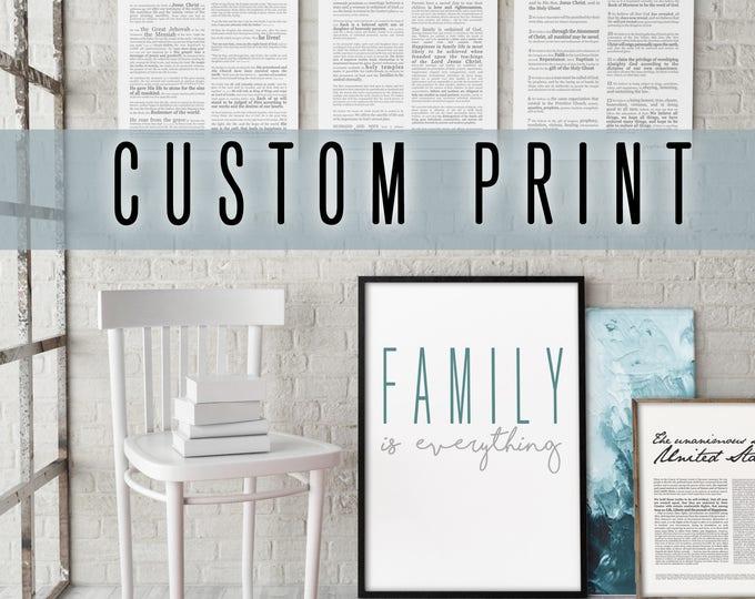 Custom Designed Print- Various Sizes