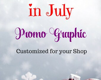 Christmas in July  - Graphic Design - Custom Promo Graphic