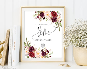 All You Need Is Love And Cupcakes Sign, Printable Wedding Sign, Floral Wedding Sign, Instant Download, #A047