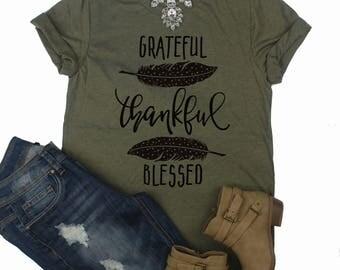 Grateful Thankful Blessed Shirt // Fall Shirt // Thanksgiving Shirt // Grateful T-Shirt