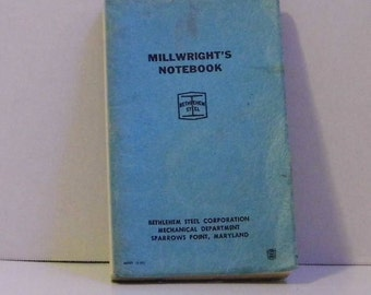 Millwright's Notebook Bethelehem Steel Sparrows Point Maryland - blue book - Priority World Wide Shipping!