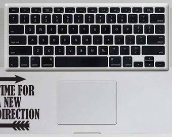 Time For A New Direction Decal Adventure Decal Macbook Vinyl Sticker Macbook Laptop Decal