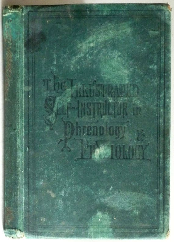 New Illustrated Self-Instructor in Phrenology and Physiology with One Hundred Engravings 1886 Fowler & Wells - Antique Medical
