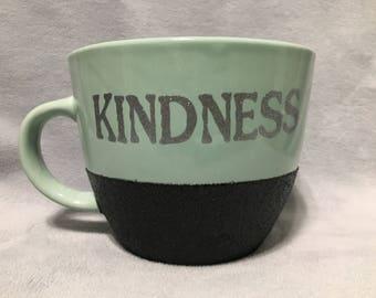 Kindness coffee mug ***Customizeable***