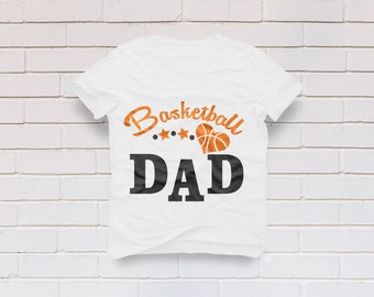 Basketball svg, Basketball dad svg, Basketball shirt, Basketball dad shirt, Basketball team svg, Cricut, Cameo, Clipart, Svg, DXF, Png, Eps