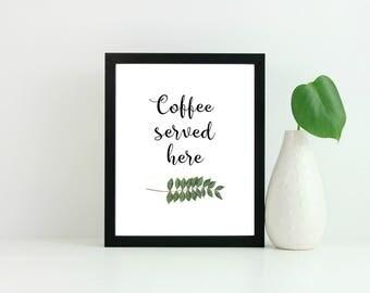 coffee served here print, Kitchen print, Coffee print, kitchen decor, fern print, floral print, typography print, quote print, home decor