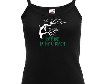 Nature Is My Church Pagan Shirt Witchcraft Ladies Pagan Top