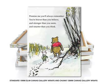 Winnie The Pooh Print,Promise me you'll always remember, You're braver than you believe, and stronger than you seem, Nursery Wall Art