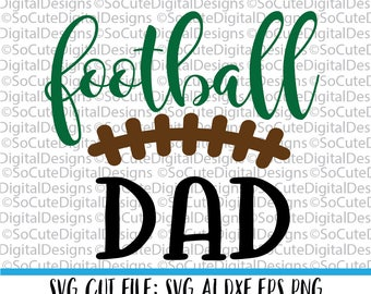 Football Dad SVG File, game svg, football svg, sister brother svg,  sports svg, nfl svg, american svg, PNG, Cricut, Silhouette, Cut File