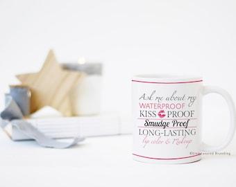 Ask Me About My Lipstick Ceramic Mug