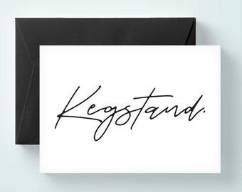 Kegstand card. will you be my groomsman card, will you be my best man card, brother card, wedding card / SKU: LNGMP01