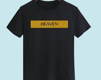 HEAVEN Unisex T Shirt T-shirts For Men T-shirts For Women T-shirt Statement T Shirts With Sayings Street Wear Customize Gift T Shirt