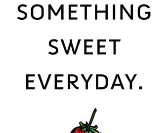 Eat Something Sweet - Strawberry