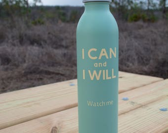 I Can and I Will Stainless Water Bottle